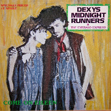 Dexy's Come On Eileen