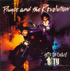 Prince and the Revolution Lets Go Crazy